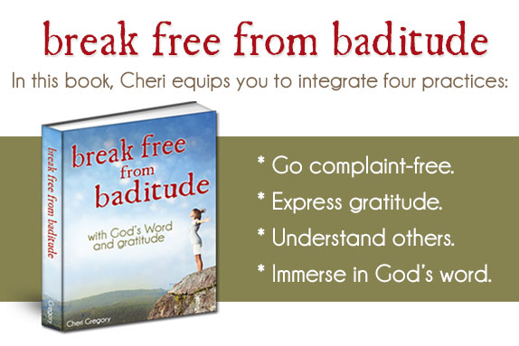 "Break Free from ""Baditude"""