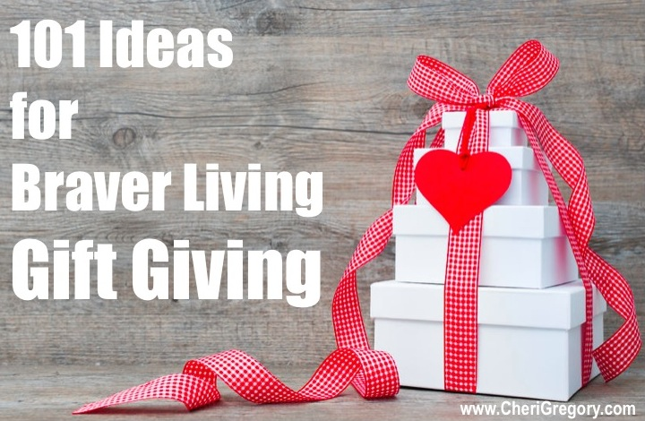 101 Ideas for Braver Living GIft Giving IMAGE