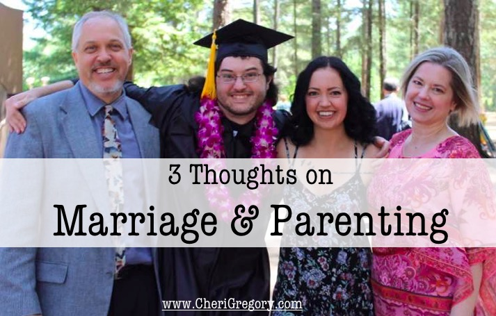 3 Thoughts Marriage and Parenting